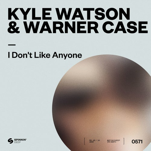 Kyle Watson - I Don't Like Anyone feat. warner case (Extended Mix)