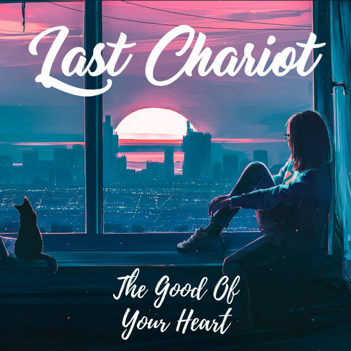 Last Chariot - If You Love Me