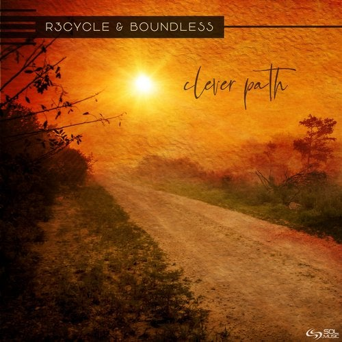 Boundless & R3cycle - Clever Path (Original Mix)
