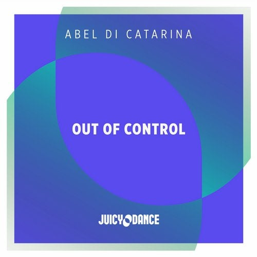 Abel Di Catarina - Out Of Control (Extended Mix)
