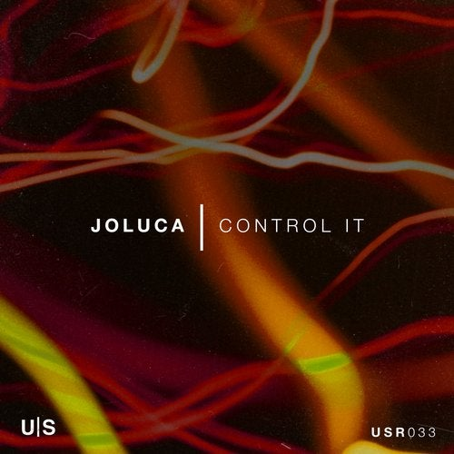 Joluca - Control It (Original Mix)