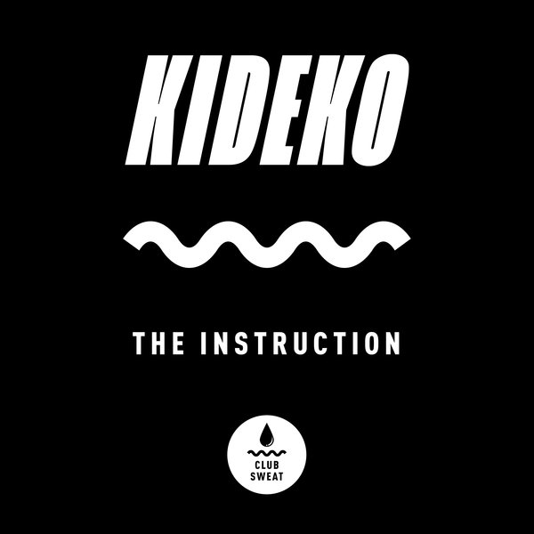 Kideko - The Instruction (Extended Mix)