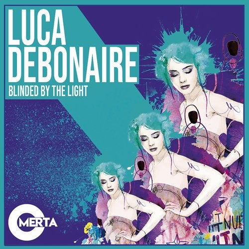 Luca Debonaire - Blinded by the Light (Original Mix)