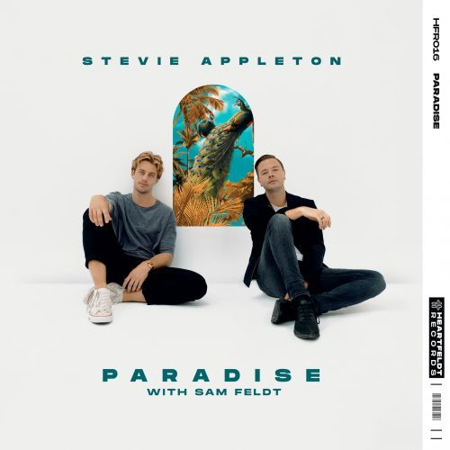 Sam Feldt & Stevie Appleton - Paradise (Extended Mix)
