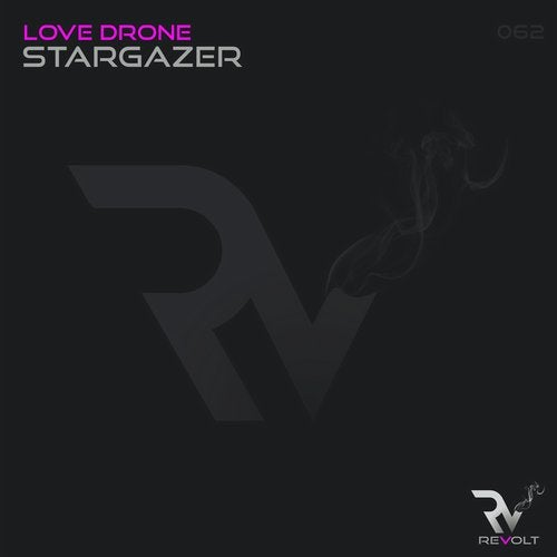 Love Drone - Stargazer (Original Mix)