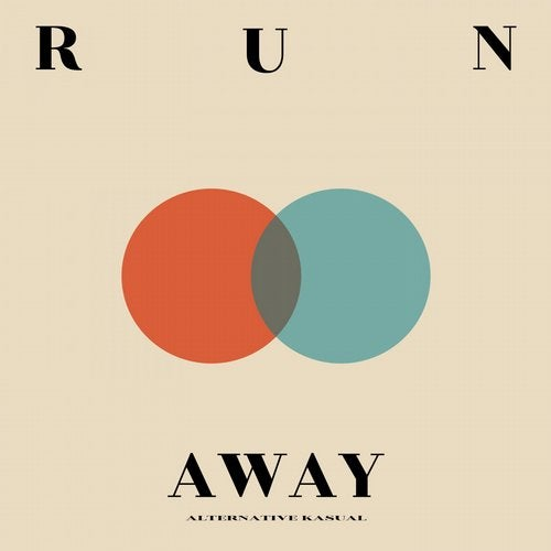 Alternative Kasual - Run Away (Original Mix)