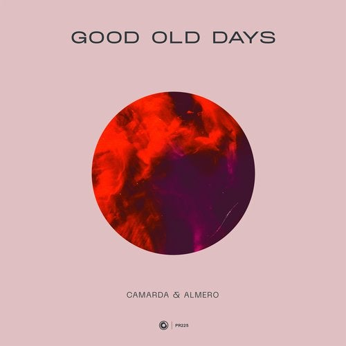Camarda & Almero - Good Old Days (Extended Mix)