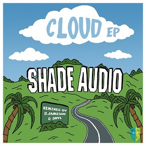 Shade Audio - Cloud (SNYL 'Above the Clouds' Remix)