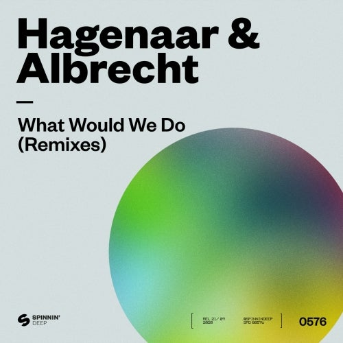 Hagenaar & Albrecht - What Would We Do (Simon Ray Extended Remix)