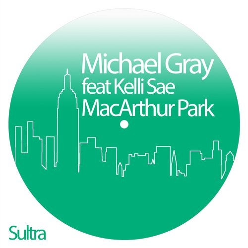 Michael Gray feat. Kelli Sae - MacArthur Park (Michael Gray Classic Mix)