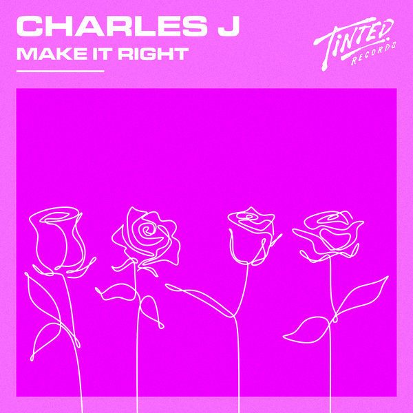 Charles J - Make It Right (Extended Mix)