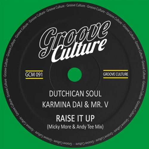 Dutchican Soul feat. Karmina Dai & Mr. V - Raise It Up (Micky More & Andy Tee Disco Mix)