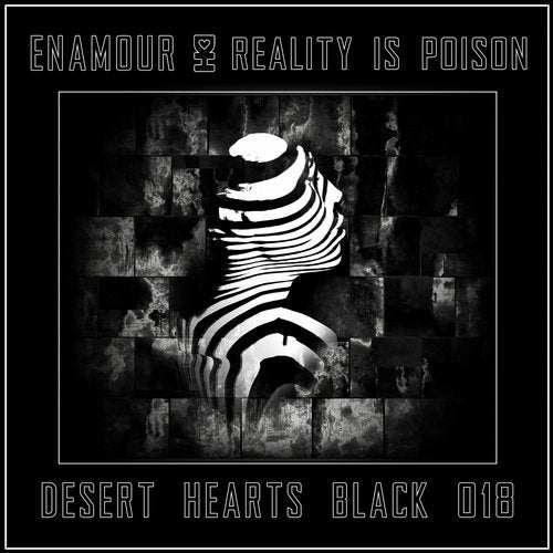 Enamour - Reality Is Poison