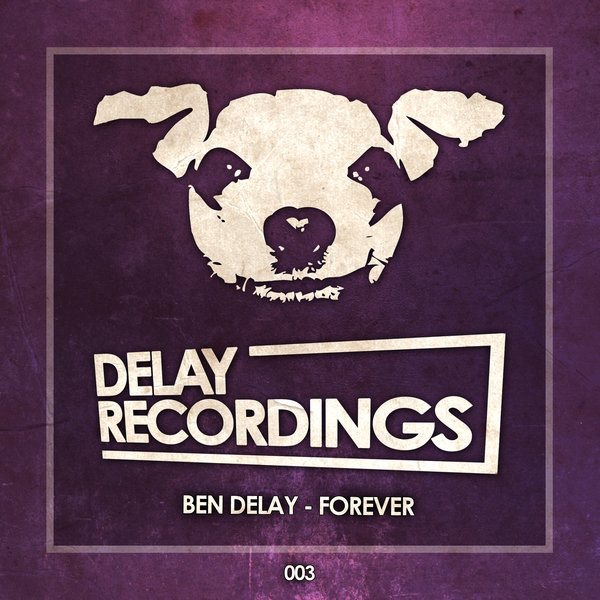 Ben Delay - Forever (Extended Mix)