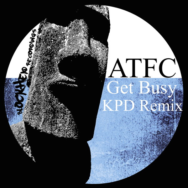 ATFC - Get Busy (KPD Remix)