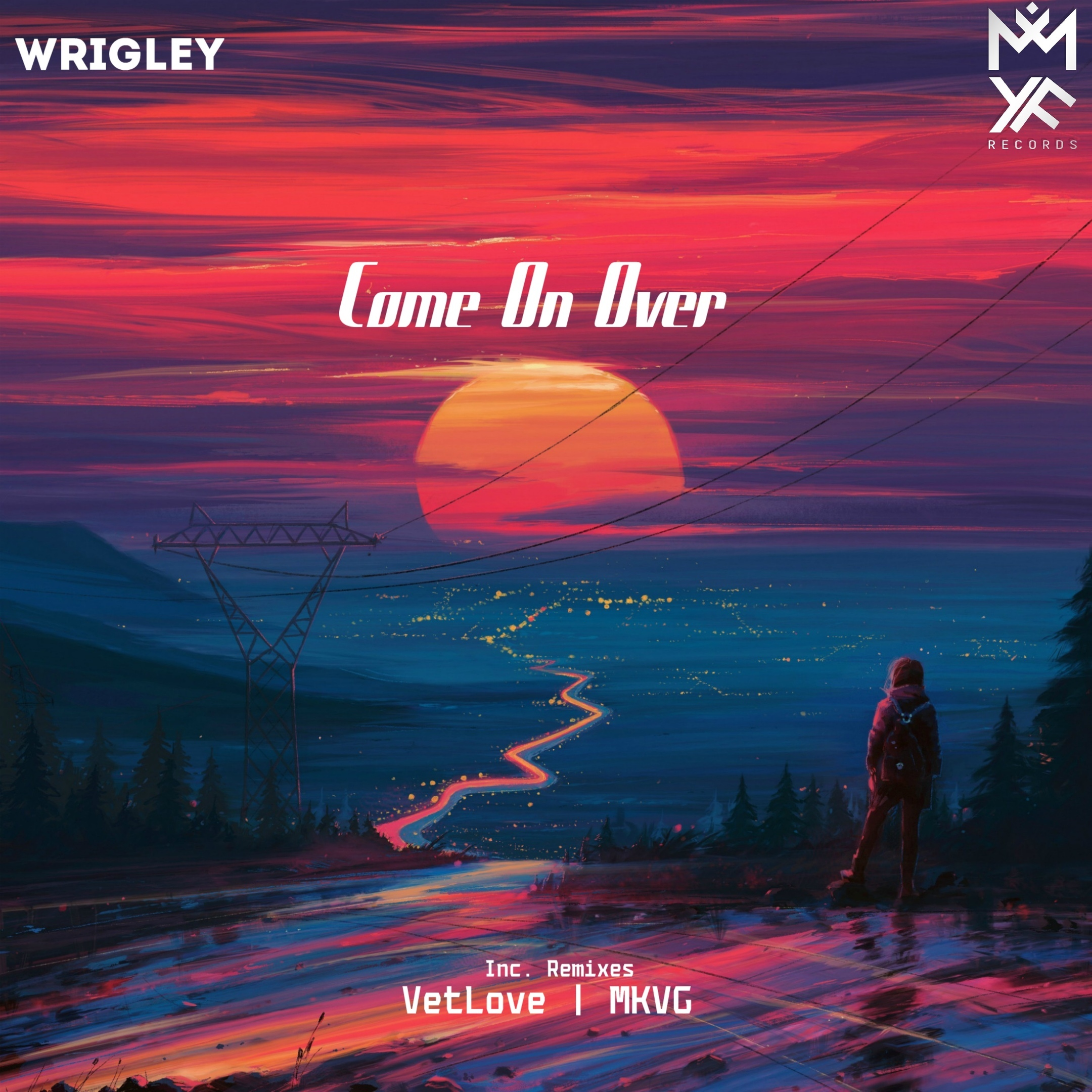 Wrigley - Come On Over (VetLove Remix)