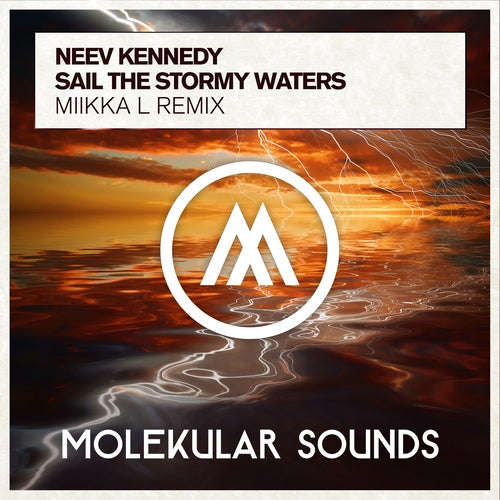 Neev Kennedy - Sail The Stormy Waters (Miikka L Extended Mix)