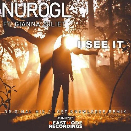 NuroGL Feat. Gianna Juliet - I See It (Original Mix)