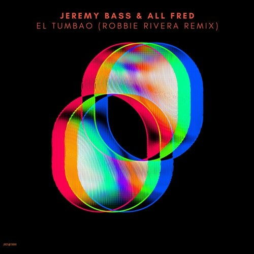 Jeremy Bass, All Fred - El Tumbao (Robbie Rivera Extended Remix)