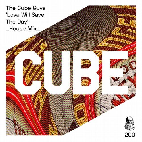 The Cube Guys - Love Will Save The Day (House Mix)