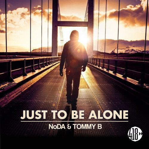 NoDa & Tommy B - Just To Be Alone (Club Mix)