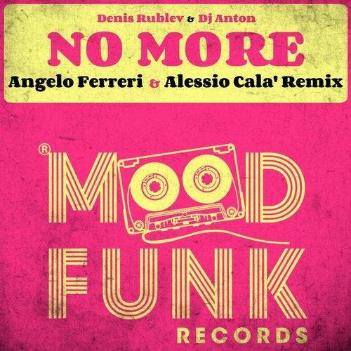 Denis Rublev & DJ Anton - No More (Angelo Ferreri & Alessio Cala' Vocal Mix)