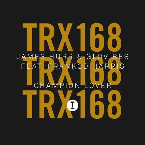 James Hurr, Glovibes feat. Frankco Harris - Champion Lover (Extended Mix)