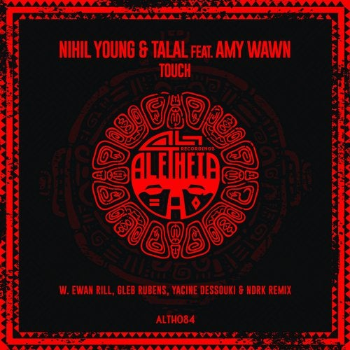 Nihil Young & Talal feat. Amy Wawn - Touch (Original Mix)