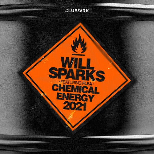 Will Sparks feat. Flea - Chemical Energy 2021 (Extended Mix)