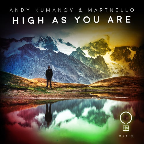 Andy Kumanov, Martnello - High As You Are (Extended Mix)