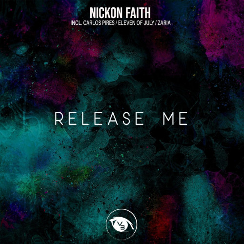 Nickon Faith - Release Me (Eleven Of July Rework)