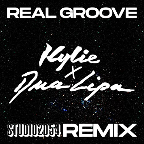 Kylie Minogue, Dua Lipa - Real Groove (Studio 2054 Remix)