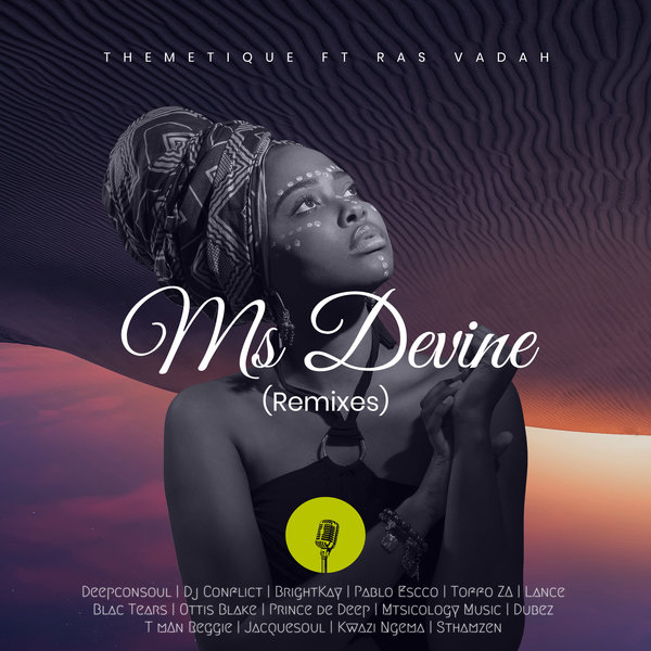 Themetique - Ms Devine Feat. Ras Vadah (Toffo ZA's Uptown Remix)