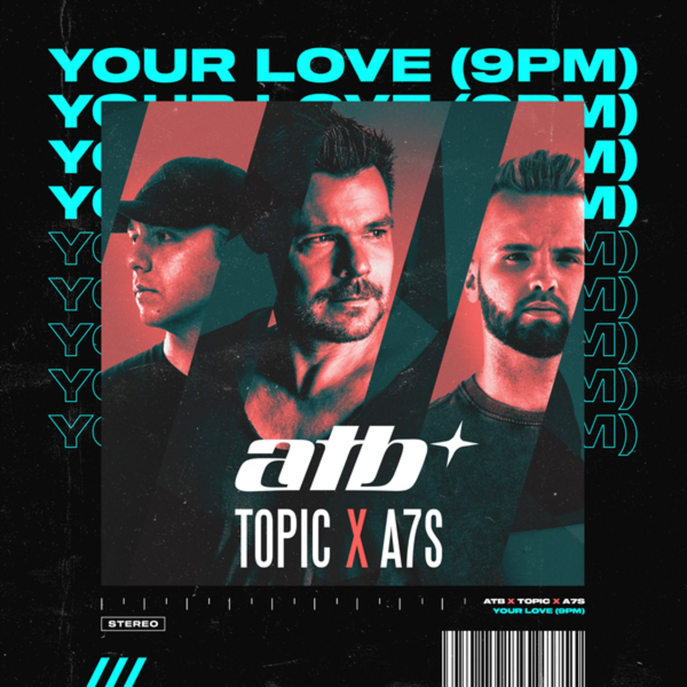 ATB x Topic & A7S - Your Love (9PM) (Extended Mix)