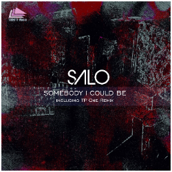 Salo - Somebody I Could Be (Tp One Remix)
