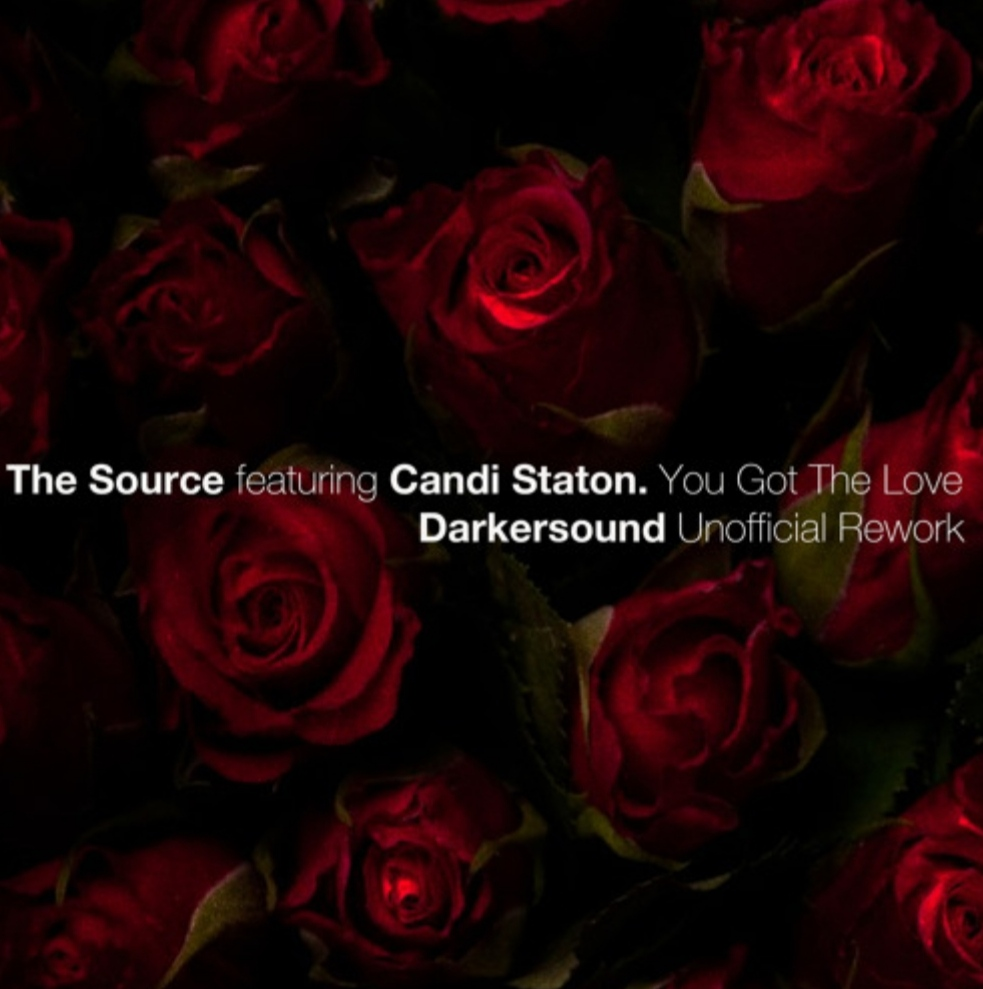 The Source featuring Candi Staton - You Got The Love (Darkersound Unofficial Rework)
