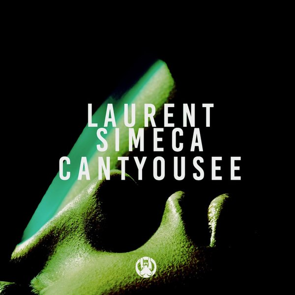 Laurent Simeca - Can't You See (Extended Mix)