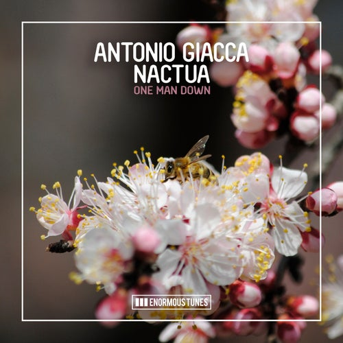 Antonio Giacca, Nactua - One Man Down (Extended Mix)