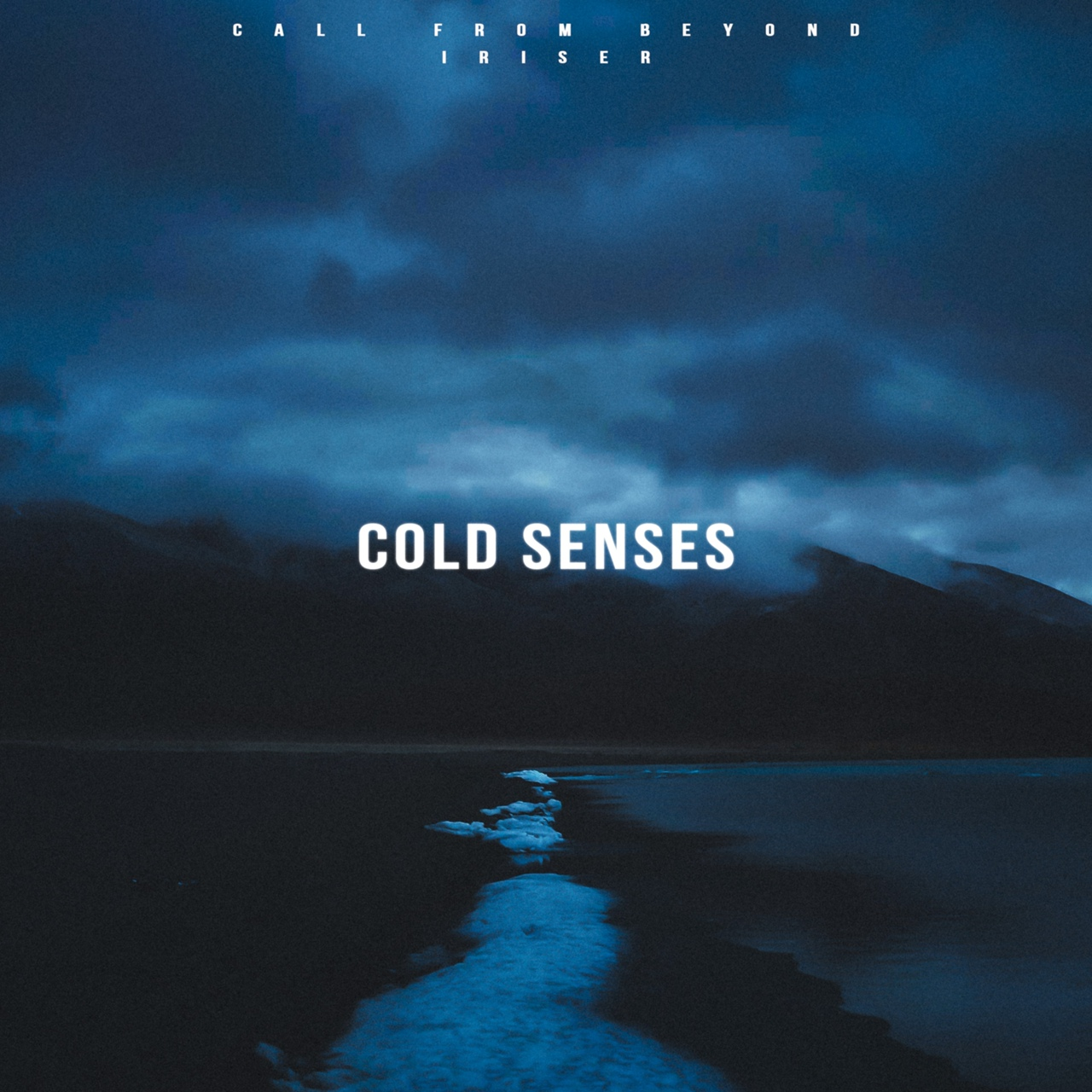 Call From Beyond, Iriser - Cold Senses