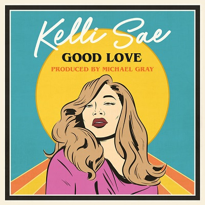 Kelli Sae, Michael Gray - Good Love (Michael Gray Extended Mix)