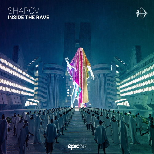 Shapov - Inside The Rave (Extended Club Mix)