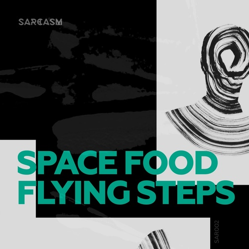 Space Food - Flying Steps (Original Mix)