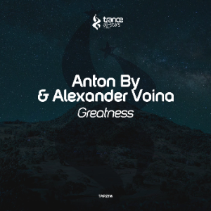 Anton By & Alexander Voina - Greatness (Original Mix)