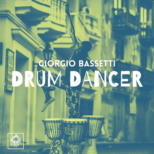 Giorgio Bassetti - Drum Dancer (Original Mix)