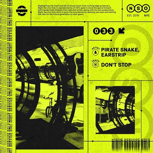 Pirate Snake, Earstrip - Don't Stop (Extended Mix)