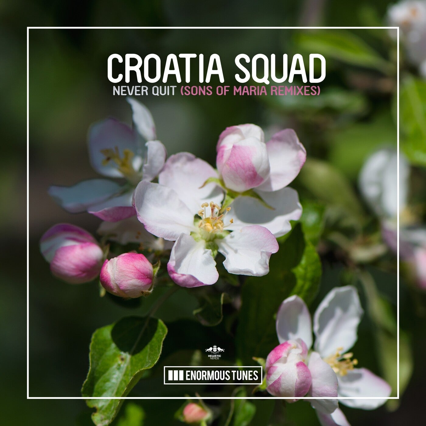 Croatia Squad - Never Quit (Sons of Maria Extended Remix)