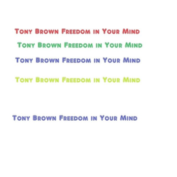Tony Brown - Freedom In Your Mind (Original Mix)