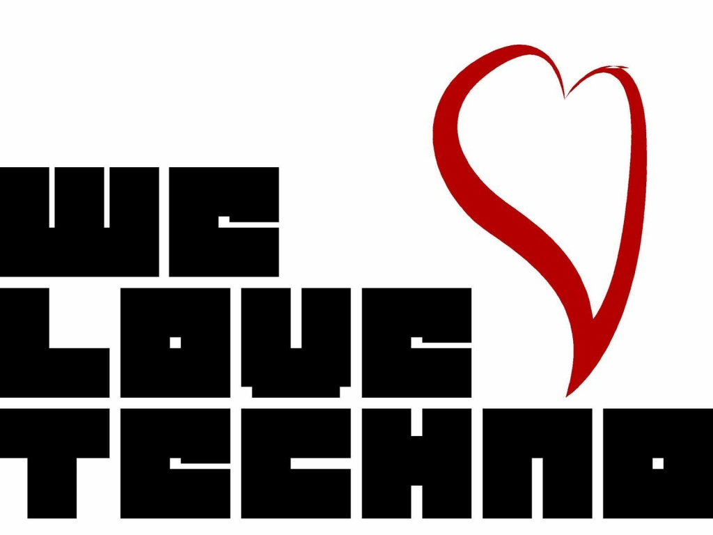 we love techno