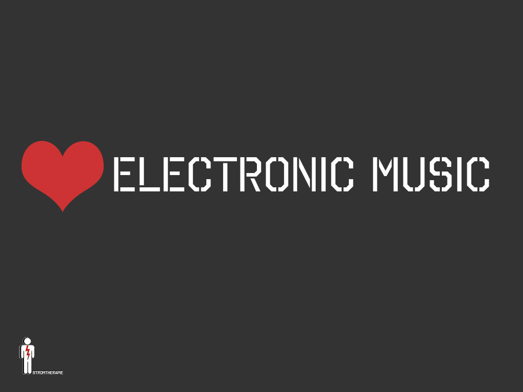 Love Electronic Music